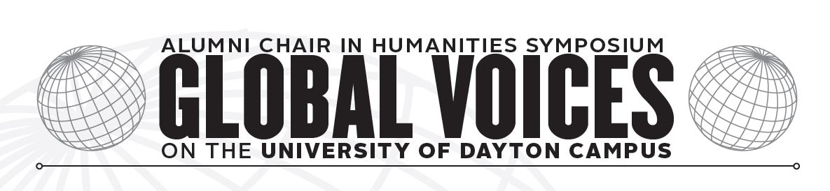Proceedings: 2019 Global Voices on the University of Dayton Campus