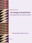 Art Songs and Spirituals by Contemporary African American Composers by Donna M. Cox and Kathy M. Bullock