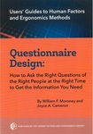 Questionnaire Design: How to Ask the Right Questions of the Right People at the Right Time to Get the Information You Need by William F. Moroney and Joyce Anne Cameron