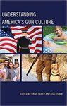 American Gun Culture Encounters Christian Ethics: A Clash of Narratives by Mark Ryan