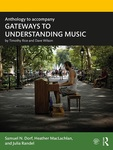 Anthology to Accompany Gateways to Understanding Music