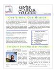 Center for Catholic Education Newsletter, Fall 2007 by University of Dayton