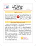 Center for Catholic Education Newsletter, Fall 2008 by University of Dayton