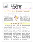 Center for Catholic Education Newsletter, Spring 2008 by University of Dayton