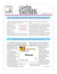 Center for Catholic Education Newsletter, Summer 2008 by University of Dayton