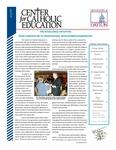 Center for Catholic Education Newsletter, Spring 2012 by University of Dayton