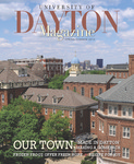 University of Dayton Magazine, Spring/Summer 2013 by University of Dayton Magazine