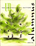 The University of Dayton Alumnus, March 1956 by University of Dayton Magazine
