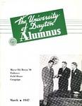 The University of Dayton Alumnus, March 1947 by University of Dayton Magazine