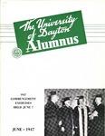 The University of Dayton Alumnus, June 1947 by University of Dayton Magazine