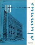The University of Dayton Alumnus, March 1958