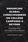 Enhancing Global Consciousness on College Campuses and Beyond: Proceedings of the 2020 Global Voices Symposium