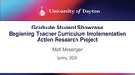 An Exploration of Curriculum Implementation for Early-Career Public School Teachers During the Induction Process by Matthew Mesenger