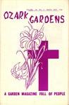 Ozark Gardens, March, 1967