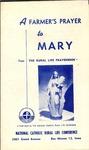 A Farmer's Prayer to Mary