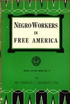 Negro Workers in Free America
