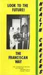 The Franciscan Sisters of Chicago vocation brochure by The Franciscan Sisters of Chicago