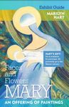 Faces and Flowers of Mary: An Offering of Paintings by University of Dayton. Marian Library