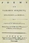 Wheatley: 'Poems on Various Subjects, Religious and Moral'