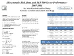 Idiosyncratic Risk, Beta and S&P 500 Sector Performance in The Market Period 2005-2011
