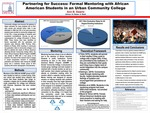 Partnering for Success: The Effects of Formal Mentoring on Graduation and Transfer Rates Among African American Students in an Urban Community College