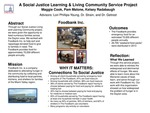 A Social Justice Learning and Living Community Service Project by Maggie Cook, Pam Malone, and Kelsey Radabaugh