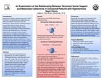 An Examination of the Relationship Between Perceived Social Support and Medication Adherence in Uninsured Patients with Hypertension by Megan K. Flaherty