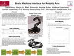 Brain Machine Interface for a Robotic Arm by Matthew Thomas Cusumano, Mark J. Edmonds, Daniel P. Prince, and Andrew J. Sutter