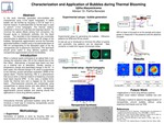 Characterization and Application of Bubbles during Thermal Blooming in a Thermal Medium