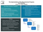 The Implementation of Two-Way Immersion Programs by Kara Marie Jankowski