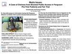Media Issues: A Case of Distress from Blocked Public Access in Ferguson, and Pre-Trial Publicity and Fair Trial