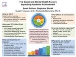 The Social and Mental Health Factors Impacting Academic Achievement