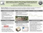 Implementation of Passive Solar Energy and Reclaimed Heat from Manure Decomposition for Livestock Water-heating Applications