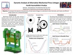 Dynamic Analysis of Alternative Mechanical Press Linkages