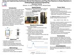 Using and Implementing Continuous Stirred-Tank Reactors and Plug Flow Reactors to Study Reactions in Undergraduate Chemical Engineering