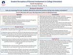 Student Perception of Parental Involvement in College Orientation