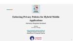 Enforcing Privacy Policies for Hybrid Mobile Applications