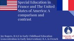 Special Education in France and The United States of America: A Comparison and Contrast