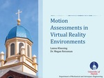 Motion Assessments in Virtual Reality Environments