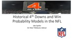 Historical 4th Downs and Win Probability Models in the NFL