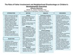 The Role of Father Involvement and Neighborhood Disadvantage on Children's Developmental Outcomes