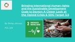 Bringing International Human Rights and the Sustainable Development Goals to Dayton: A Closer Look at the Opioid Crisis & SDG Target 3.5