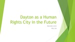 Dayton as a Human Rights City in the Future