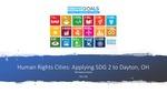 Human Rights Cities: Applying SDG 2 to Dayton, Ohio