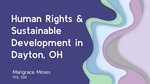 Human Rights and Sustainable Develoment in Dayton, Ohio