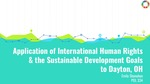 Application of International Human Rights & the Sustainable Development Goals to Dayton, OH