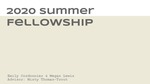 Graphic Design Summer Fellowship 2020