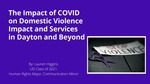 The Impact of COVID on Domestic Violence Impact and Services in Dayton and Beyond