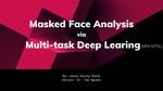 Masked Face Analysis via Multitask Learning