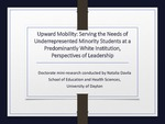 Upward Mobility: Serving the Needs of Underrepresented Minority Students at a Predominantly White Institution, Perspectives of Administration and Staff